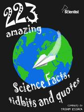 Ask a Scientist: 223 amazing science facts, tidbits and quotes