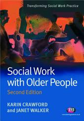 Social Work with Older People: Edition 2