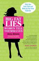Big Fat Lies Women Tell Themselves PDF
