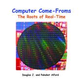 Computer Come-Froms: The Roots of Real-Time