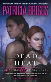 Dead Heat: An Alpha and Omega Novel