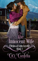 The Innocent Wife: Brides of Little Creede