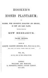 Hooker's Icones Plantarum: Volume 13