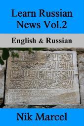 Learn Russian News Vol.2: English & Russian