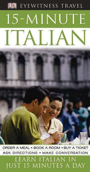 Eyewitness Travel Guides  15 Minute Italian