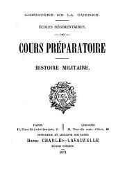 Écoles régimentaires: Cours préparatoire; histoire militaire