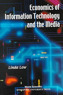 Economics of Information Technology and the Media PDF