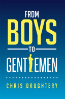 From Boys to Gentlemen
