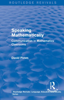 Routledge Revivals  Speaking Mathematically  1987  PDF