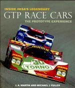Inside IMSA's Legendary GTP Race Cars