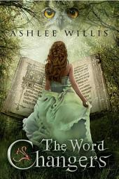 The Word Changers (Christian Fantasy)