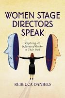 Women Stage Directors Speak PDF