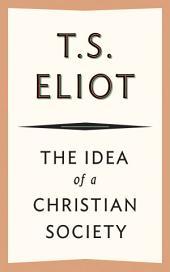 The Idea of a Christian Society
