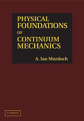 Physical Foundations of Continuum Mechanics PDF