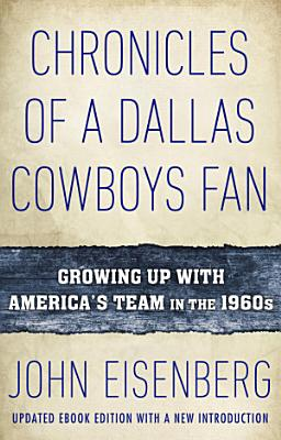 Chronicles of a Dallas Cowboys Fan PDF