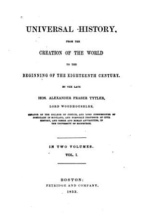 Universal History  from the Creation of the World to the Beginning of the Eighteenth Century PDF