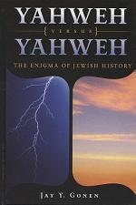 Yahweh Versus Yahweh