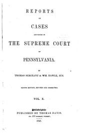 Reports of Cases Adjudged in the Supreme Court of Pennsylvania: 1823