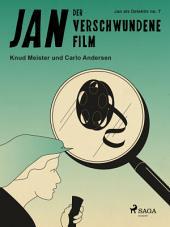Der verschwundene Film: Band 7