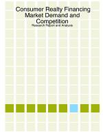 Consumer Realty Financing Market Demand and Competition - Research Report and Analysis