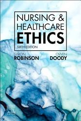 Nursing   Healthcare Ethics   E Book PDF