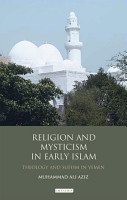 Religion and Mysticism in Early Islam PDF