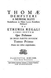De Etruria regali libri VII