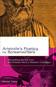 Aristotle s Poetics for Screenwriters Book