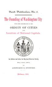 The Founding of Washington City
