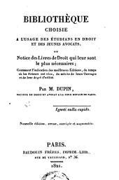 Bibliothèque choisie à l'usage des étudians en droit et des jeunes avocats