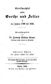 Briefwechsel zwischen Goethe und Zelter in den Jahren 1796 bis 1832: Band 2