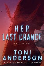 Her Last Chance: Her ~ Romantic Suspense (Book #2)