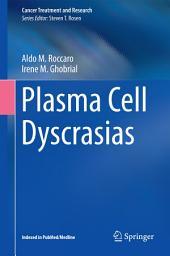Plasma Cell Dyscrasias