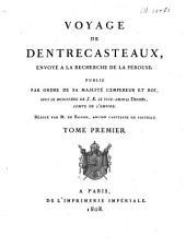 Voyage de Dentrecasteaux, envoye ́à la recherche de La Pérouse: Volume1