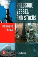 Pressure Vessel and Stacks Field Repair Manual PDF