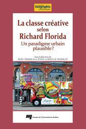 La Classe Créative Selon Richard Florida: Un Paradigme Urbain Plausible?