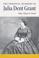 The Personal Memoirs of Julia Dent Grant PDF