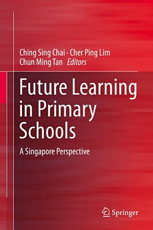 Future Learning in Primary Schools PDF