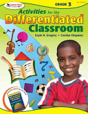 Activities For The Differentiated Classroom Grade Three Book PDF