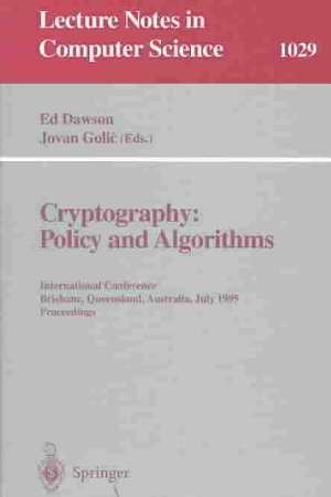 Cryptography: Policy and Algorithms