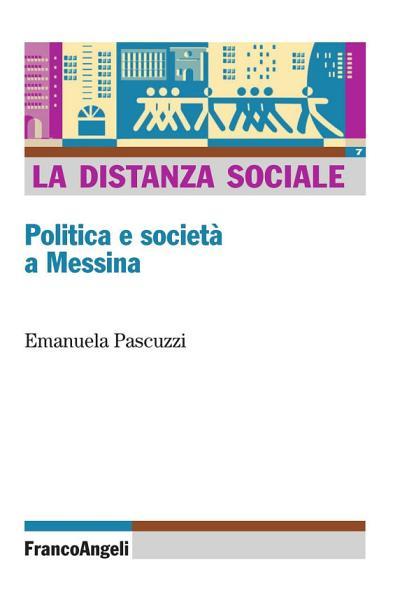 La Distanza Sociale Politica E Societa A Messina
