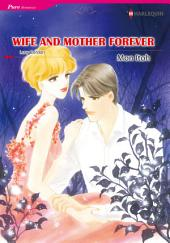 Wife and Mother Forever: Harlequin Comics