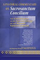 A Pastoral Commentary on Sacrosanctum Concilium PDF
