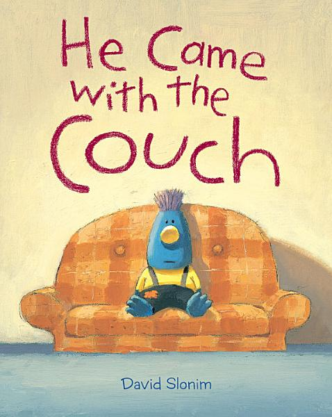 Download He Came with the Couch Book