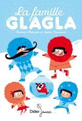 La Famille Glagla: Volume1