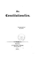 Die Constitutionellen. [By Gustav A. C. Frantz.]