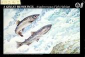 Enhancing a great resource: anadromous fish habitat