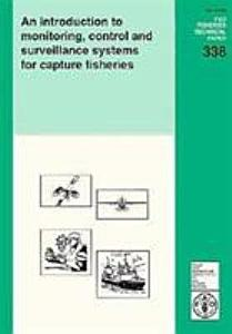 An Introduction to Monitoring  Control and Surveillance Systems for Capture Fisheries PDF