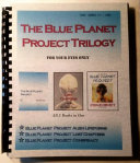 Blue Planet Project Triology