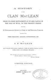 A History of the Clan Mac Lean from Its First Settlement at Duard Castle, in the Isle of Mull, to the Present Period